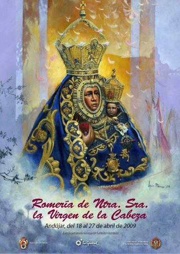 CARTEL ROMERÍA VIRGEN DE LA CABEZA AÑO 2009 PEDRO JOSÉ LÓPEZ MARCOS