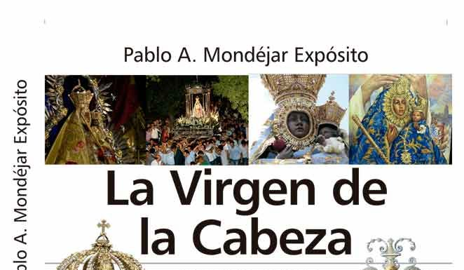 Libro Virgen de la Cabeza de Pablo Mondejar